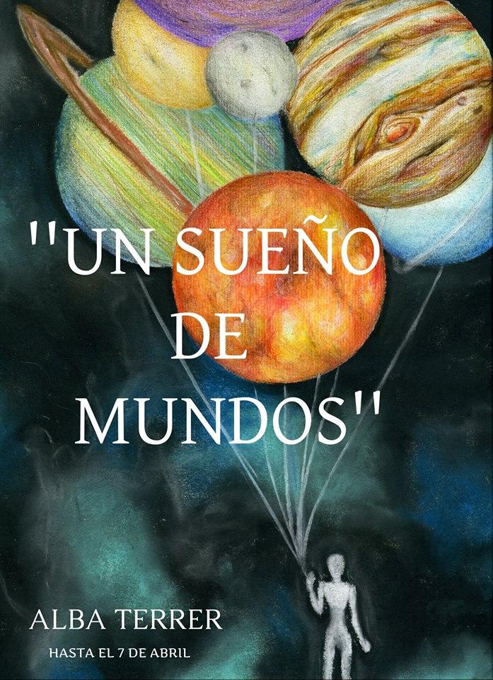 UN SUEÑO DE MUNDOS BY ALBITA TERRER