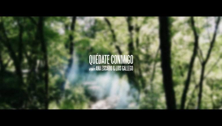QUEDATE CONMIGO BY ANA ESCARIO Y LUIS GALLEGO